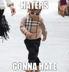 mason: haters gonna hate