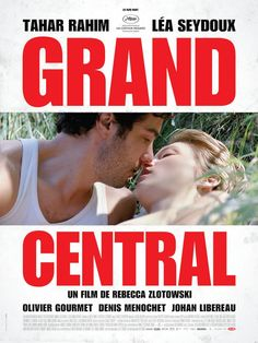 Grand Central (2013) - FilmAffinity