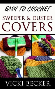 You can crochet your own reusable Eco friendly sweeper and duster covers. Why pay for expensive disposable refills when you can make these great covers for a fraction of the cost? They are quick to make and easy care. simply toss them in your washer and dryer!