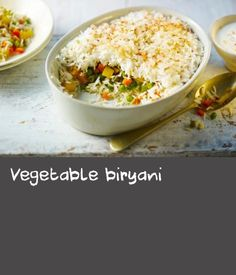 Vegetable biryani  |      Layered spicy vegetables, basmati rice and cashew nuts are just the ticket in this traditional vegetarian Indian dish.