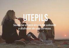 Palabras que necesitas en tu vida pero que no existen en tu idioma. Del Noruego: Utepils.