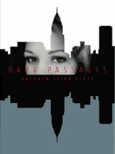 Dark Passages -- my first novel