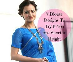 Our picks of 7 must try blouse designs for short height girls. Take advantage of these blouse ideas and look stunning on your saree! Saree Blouse Patterns, Sari Blouse Designs, Designer Blouse Patterns, Girls Kurti, Girls Blouse, Lean Women, Short Girl Fashion, Saree Wearing, Stylish Blouse Design