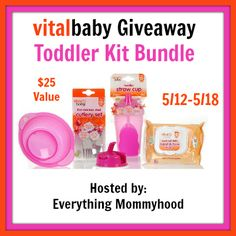 Bloom Into Baby: Vital Baby Toddler Prize Pack Giveaway  Ends 5/18