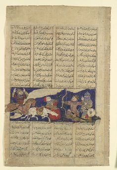 """""""The Combat of Rustam and Ashkabus"""", Folio from a Shahnama (Book of Kings) Date: ca. 1330–40 Geography: Iran, probably Isfahan Medium: Ink, opaque watercolor, gold, and silver on paper Dimensions: Page: 8 x 5 3/16 in. (20.3 x 13.2 cm) Painting: 1 11/16 x 4 3/16 in. (4.3 x 10.7 cm) Metropolitan Museum of Art 1974.290.12"""