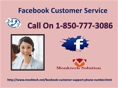 Wipe out all the FB issues by availing the Facebook Customer Service 1-850-777-3086	Ring 1-850-777-3086and all your issues will be wiped out like this:-Experts will offer you the effective Facebook Customer Service,Online support services are also available,Get chat sessions are also on the cards. Visit-http://www.monktech.net/facebook-customer-support-phone-number.html	FacebookCustomerService, FacebookCustomerServiceNumber