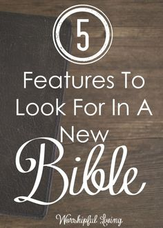 Are you looking for a new Bible? Wondering what features you should be looking…