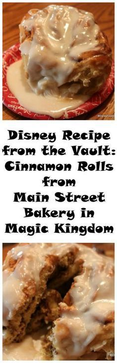 Disney Recipe from the Vault: Cinnamon Rolls from Main Street Bakery in Magic Kingdom Disney Rezept aus dem Tresor Zimtschnecken von Main Street Bakery in Magic Kingdom Köstliche Desserts, Delicious Desserts, Dessert Recipes, Yummy Food, Tasty, Disney Desserts, Recipes Dinner, Breakfast Dishes, Breakfast Recipes