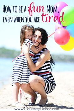 Wondering how to be a fun mom even when you're tired? You are not alone! Read more for 4 great tips to help you manage your mom guilt and keep going even when you're tired.