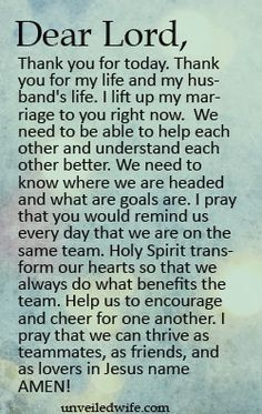 Prayer Of The Day – Same Team --- Dear Heavenly Father, Thank you for today. Thank you for my life and my husbands life. Prayer For My Marriage, Prayer For The Day, Godly Marriage, Love And Marriage, Relationship Prayer, Marriage Advice, Prayer For Marriage Restoration, Couples Prayer, Happy Marriage
