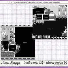 Cindy's Layered Templates - Half Pack 139: Photo Focus 70 by Cindy Schneider