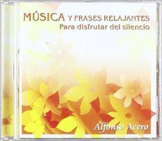 Alfonso Acero: Música relaxació.