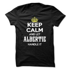 (Tshirt Most Discount) Keep Calm And Let Albertie Handle It Discount 10% Hoodies, Tee Shirts