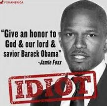 #Obama #Anti-Christ! Jamie Fox is a DEMON from Hell! Only a devout satanist would say such a BLASPHEMOUS Statement!