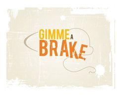Gimme a break2