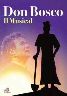 Riflettori su...di Silvia Arosio: Don Bosco il Musical casting: il trailer dello spe...