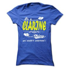 its a ᓂ CLARINE Thing You Wouldnt Understand ! - T Shirt,  ⃝ Hoodie, Hoodies, Year,Name, Birthdayits a CLARINE Thing You Wouldnt Understand ! - T Shirt, Hoodie, Hoodies, Year,Name, Birthdayits a CLARINE Thing You Wouldnt Understand ! - T Shirt, Hoodie, Hoodies, Year,Name, Birthday