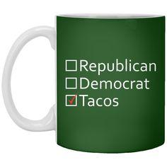 Political Taco Republican Funny Democrat Bernie Sanders Donald Trump Politics Election 2016 11 oz. Mug