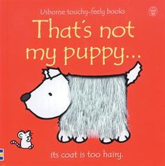 So many great titles in this collection! One of my child's favorites. Usborne Books & More. That's Not My Puppy www.usbornedothan.com
