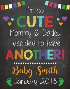 i'm so cute another second child Big Sister Pregnancy Announcement Sign. big brother new baby announcement chalkboard poster  sibling