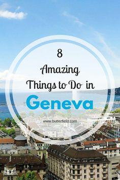 Insider's Guide: 8 Things to Do in Geneva
