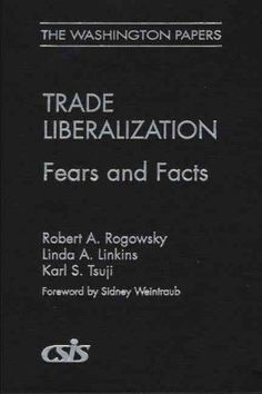 Trade Liberalization: Fears and Facts