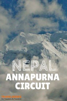 Bucket List Activity: Hiking along the Annapurna Circuit in Nepal: an experience you will never forget!  | TravelDudes Social Travel Blog & Community