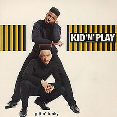 KID N PLAY Gittin Funky UK solid centre 7 vinyl single from the American Hip Hop duo including both the UK and original US remixes glossy picture sleeve Gittin Funky - UK Music Pics, Rap Music, History Of Hip Hop, Kid N Play, Love N Hip Hop, 90s Nostalgia, I Love Music, Hip Hop Rap, About Time Movie