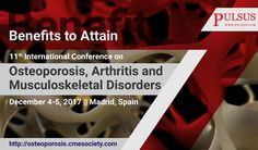 Attend the 11th International Conference on #Osteoporosis, #Arthritis and #Musculoskeletal Disorders and attain the following benefits:  * Opportunity to attend the presentations delivered by Eminent Scientists from all over the world  * CME credits to all the attendees * Selected contributions will be published in International Journal for free of cost  * Best poster presentations and Young scientist awards