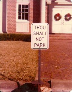 Thou Shalt Not Park -- All-Time Greatest Road Signs