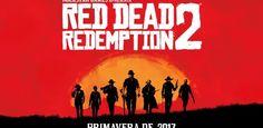 """5 motivos porque """"Red Dead Redemption 2"""" já é o jogo mais esperado de 2017"""