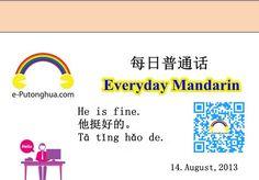 每日普通話 Daily Mandarin Chinese: He is fine. 他挺好的。tā tǐng hǎo de. www.e-Putonghua.com