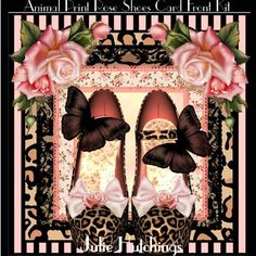 Animal Print Rose Shoes Card Front Kit on Craftsuprint designed by Julie Hutchings - Gorgeous card front kit with 4 sheets to print cut and assemble to make a beautiful card with decoupage, layer, gift tags and insert sentimentsWith Lovecongratulationsto Someone specialFriendMum With LoveHappy Birthdayblank for your own sentiment - Now available for download!