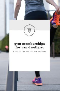 Great gym memberships for van life, van dwellers, and people who travel frequently