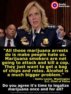 ....part of me agrees with this.... But if it were legal, it would have to be taxed, and I refuse to have the government be paid for legalizing weed after all the people they've put in jail over it....