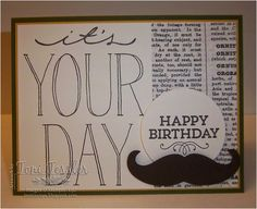 Toni Tessler (tonistamps) Independent Stampin Up Demonstrator. Mustache framelit, Hey You, Big on You, Typeset designer papers, Early Espresso, Hello Honey, Very Vanilla, birthday card