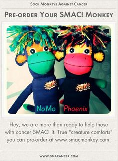 Pre-order Your SMAC! Monkey.   www.smacmonkey.com  #cancer #smacancer #beatcancer