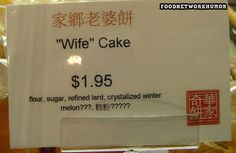 Hmmm... I wonder what my wife tastes like in cake fom.