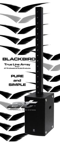 #ATProfessional - Products - The Blackbird TLA1.4 System is a self powered modular loudspeaker system which provides true line array performance in a compact and highly portable package. #pasystem