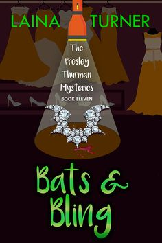 Bats & Bling - A Presley Thurman Cozy Mystery Book 11 - In Pursuit of Fabulous Best Mystery Books, Mystery Stories, Best Mysteries, Mystery Novels, Murder Mysteries, Cozy Mysteries, Best Fiction Books, Halloween Ball, How To Show Love