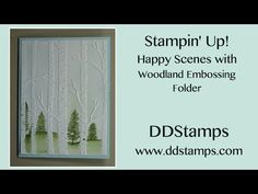 Stampin' Up! Happy Scenes and Woodland Embossing Folder Greeting Card - DDStamps with Diane Dimich, Stampin' Up! Demonstrator