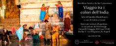 http://susindia.it/viaggio-tra-i-colori-dellindia-mostra-fotografica-napoli/ MOSTRA FOTOGRAFICA A NAPOLI: viaggio tra i colori dell'India.