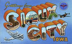 Greetings from Sioux City, Iowa - Large Letter Postcard by Shook Photos, via Flickr