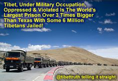 the world's largest open-air prison! Oppression, Tibet, Worlds Largest, Military, Prisoner, Army, Military Man