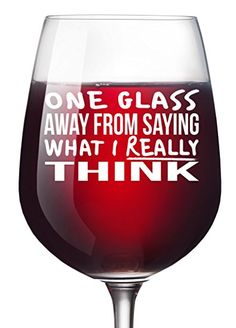 One Drink Away Funny Wine Glass Unique Wine Gifts Women Birthday Wine Gifts For Men Wife Girlfriend Sister Boss Best Friend BFF Coworker or Daughter - Christmas Present 13 Oz