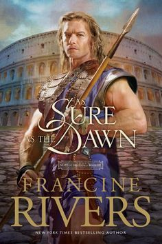 As Sure as the Dawn (Mark of the Lion #3)/Francine Rivers