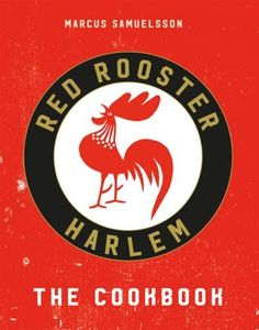 Red Rooster Hardcover by Marcus Samuelsson