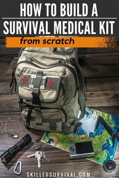 Building A Survival Medical Kit Doesn't Have To Be Difficult. You Just Need A Survival Medical Kit List. Follow This List And Have Your Kit Ready Fast.