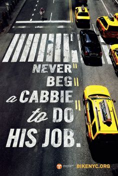 Never Beg a Cabbie to do his job.