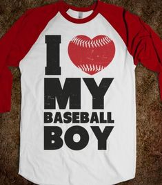 I Love My Baseball Boy - Athletica - Skreened T-shirts, Organic Shirts, Hoodies, Kids Tees, Baby One-Pieces and Tote Bags